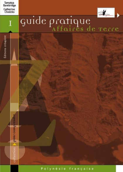 Guide pratique – Affaires de terres